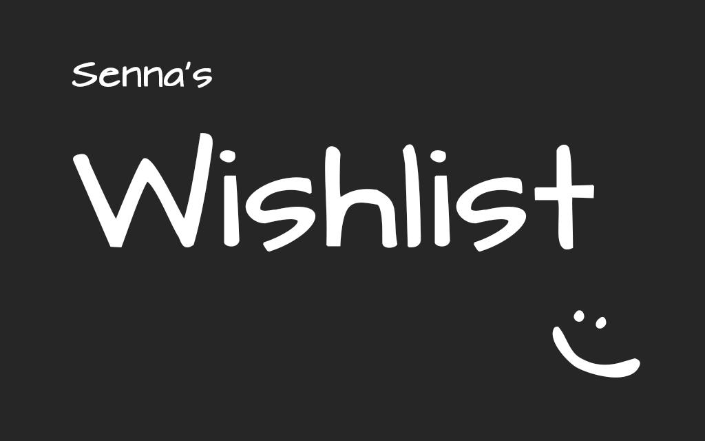 Wishlist Senna