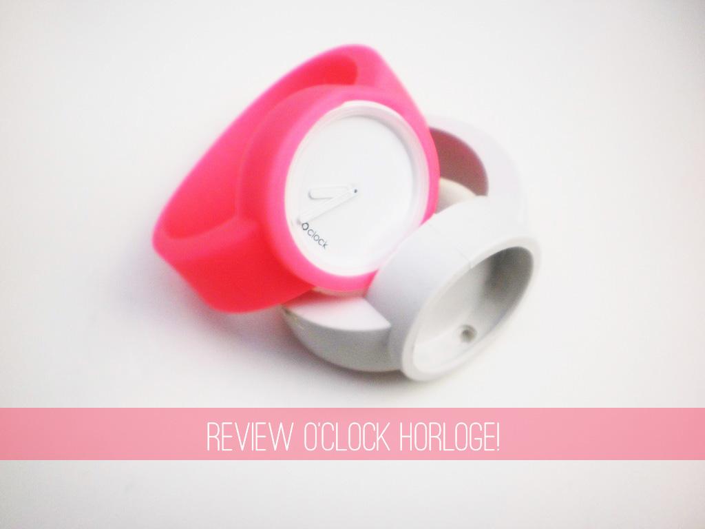 Review: O'Clock Horloge