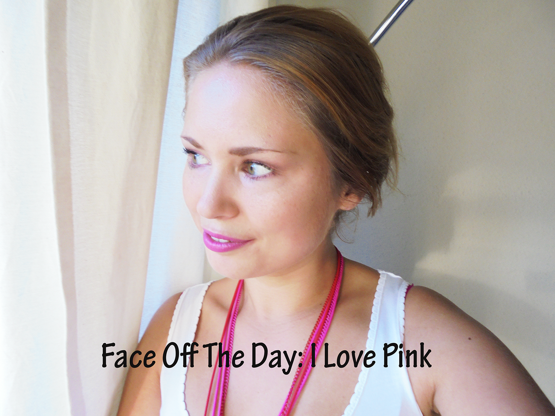 FOTD: I Love Pink