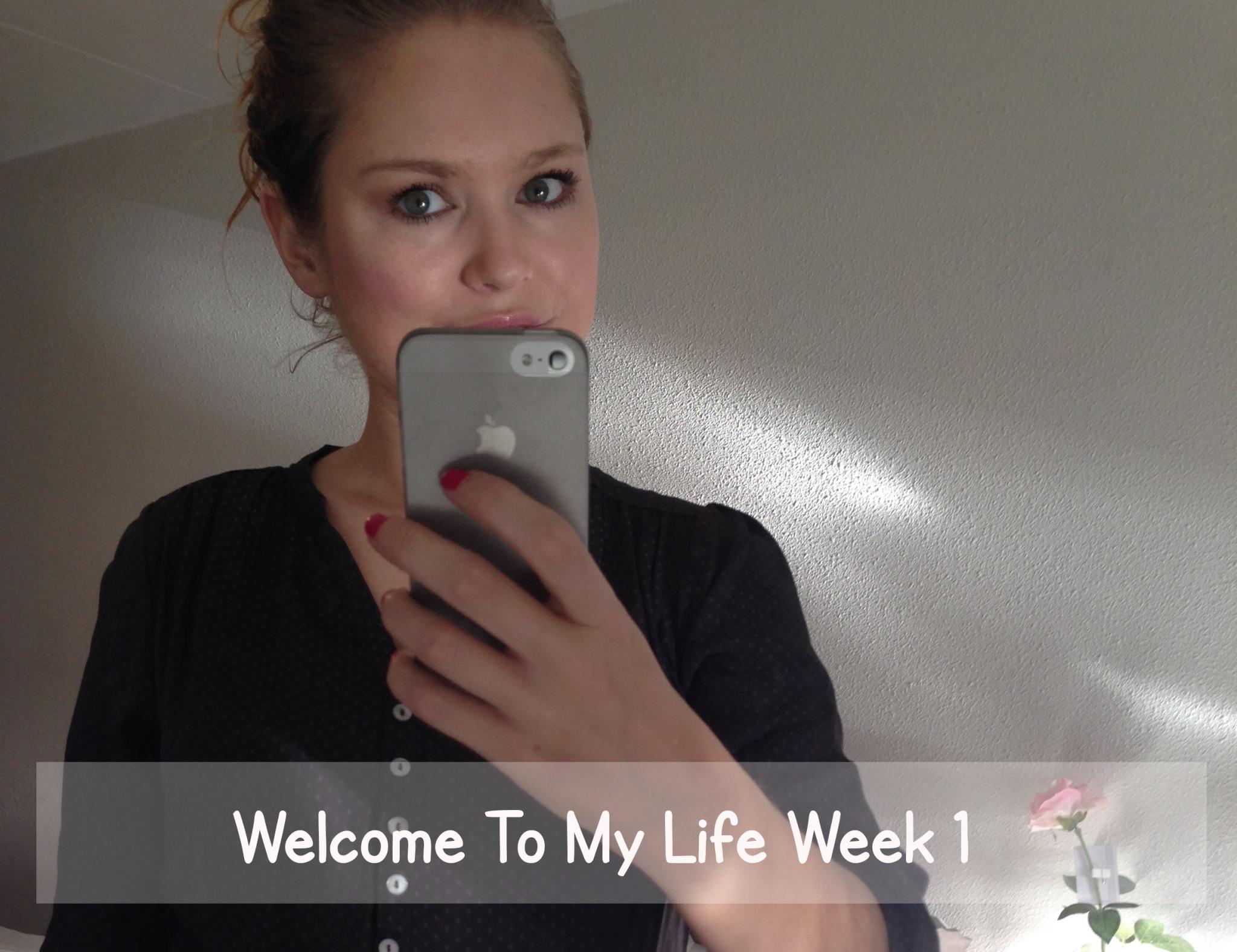 Persoonlijk: Welcome To My Life! (week 1)