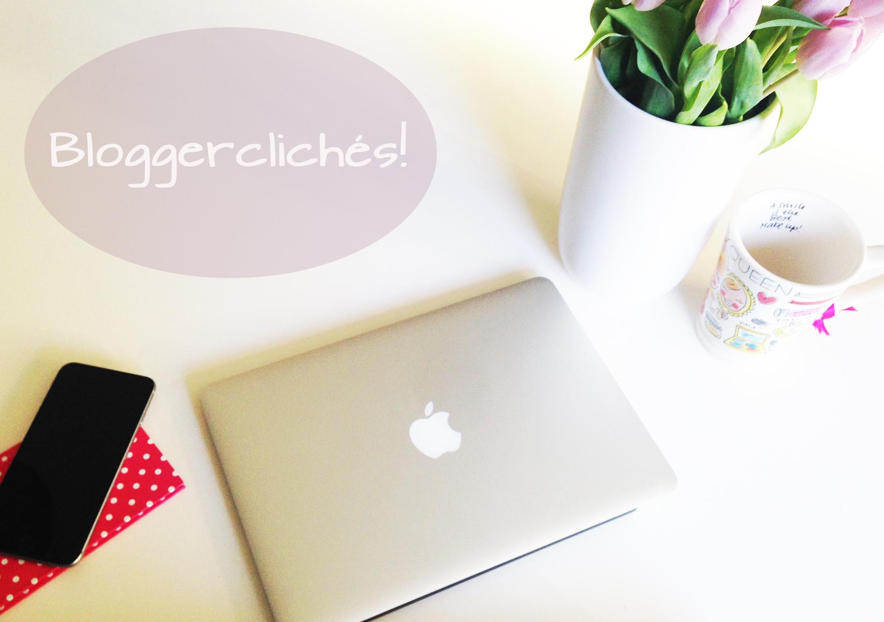 Bloggerclichés!