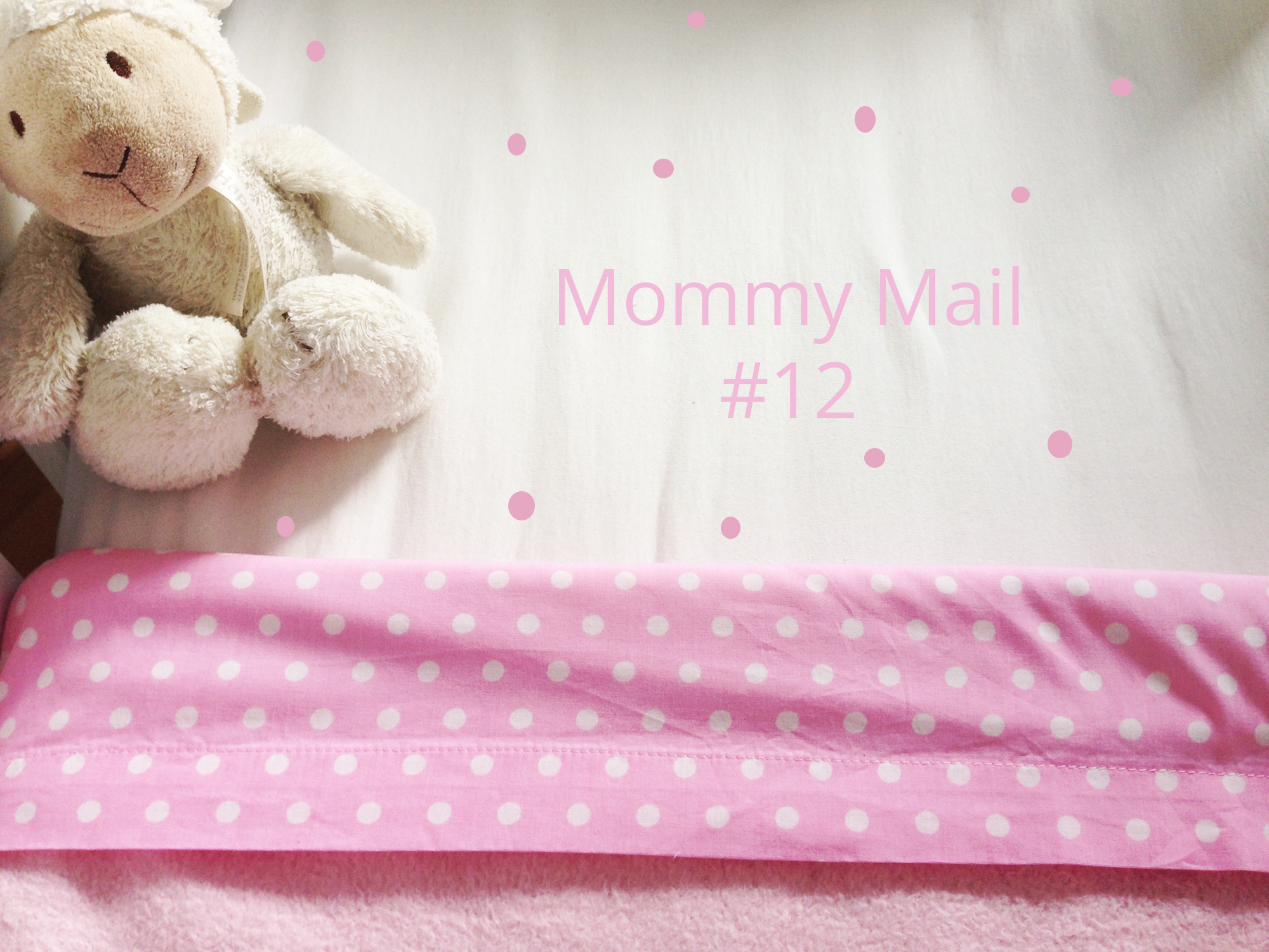 Mommymail! #12