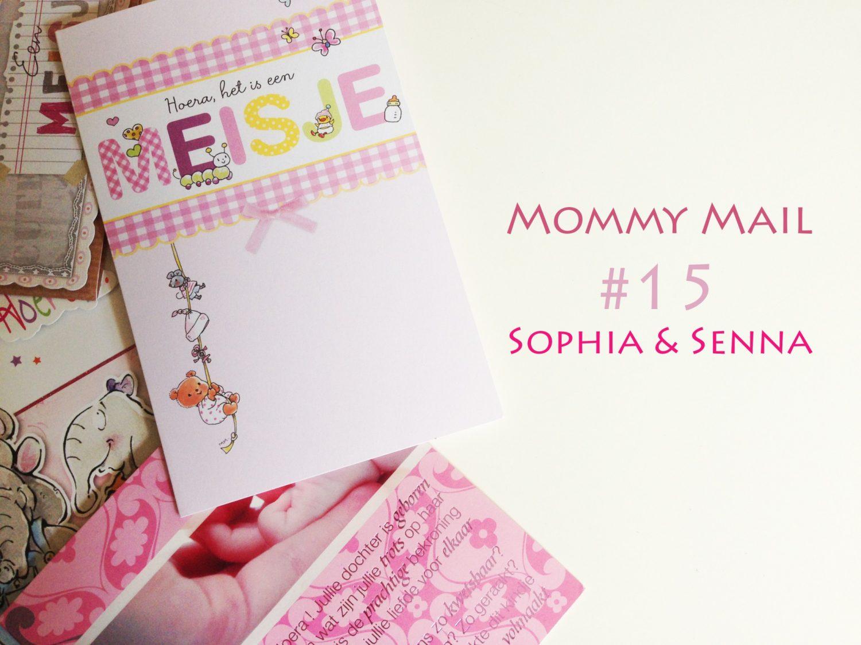 Mommymail! #15 Sophia & Senna