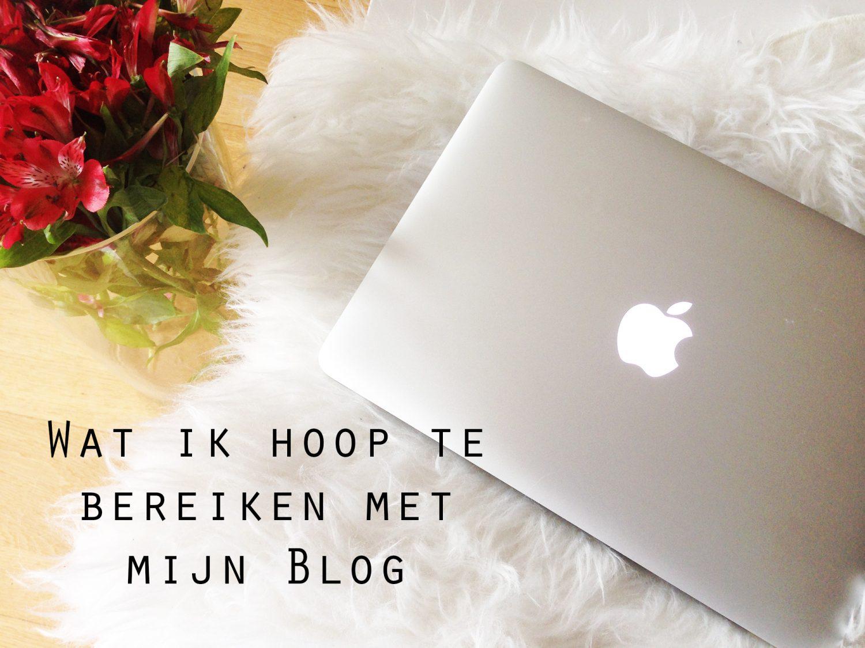 Wat ik hoop te bereiken met mijn blog